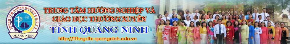 Trung tâm HN & GDTX Tỉnh Quảng Ninh